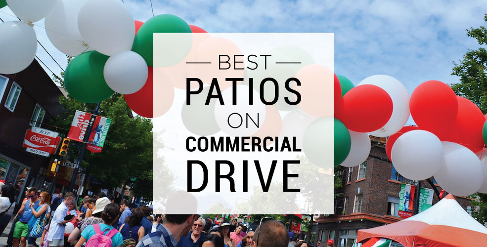 Best patios on Commercial Drive