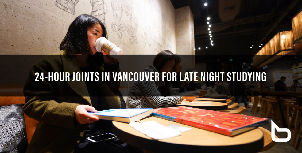 24-hour places in Vancouver for late night studying