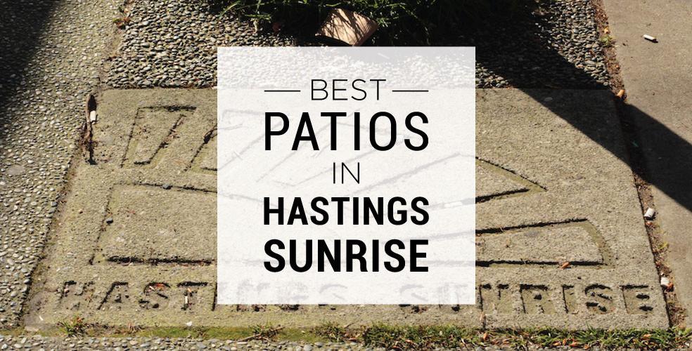 Best patios in Hastings Sunrise