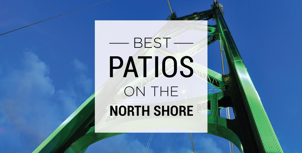 Best patios north shore