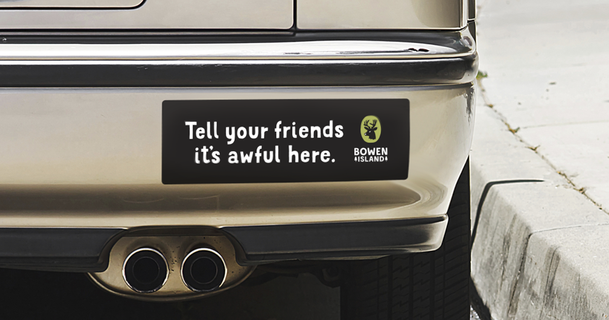 Clever ad campaign says Bowen Island is awful, so steer clear