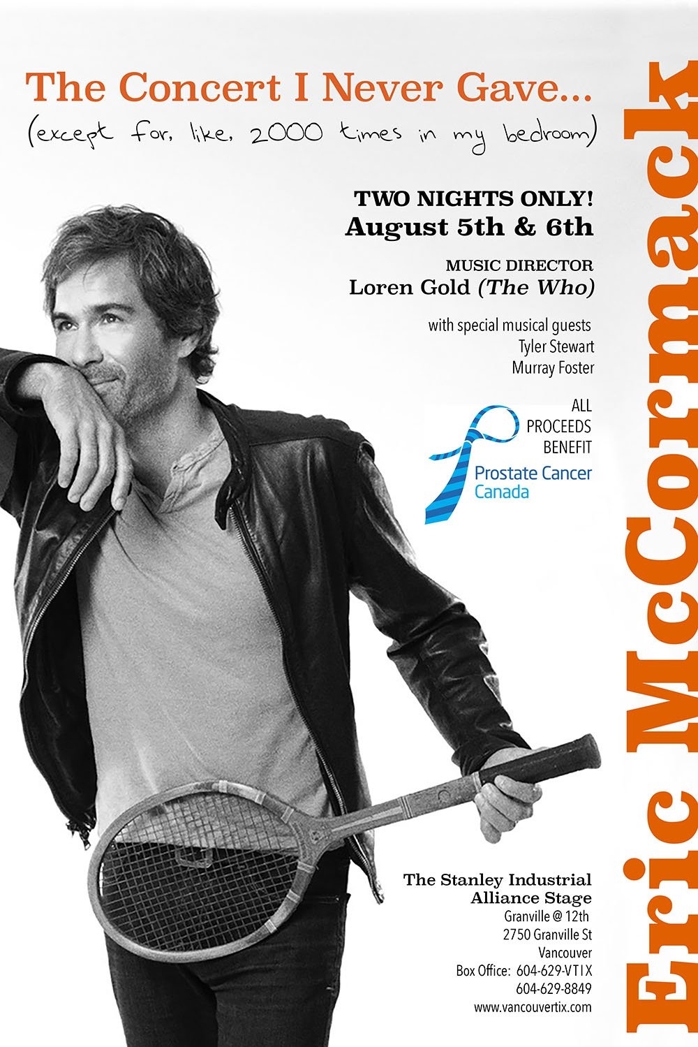 Eric McCormack will be performing in Vancouver in August