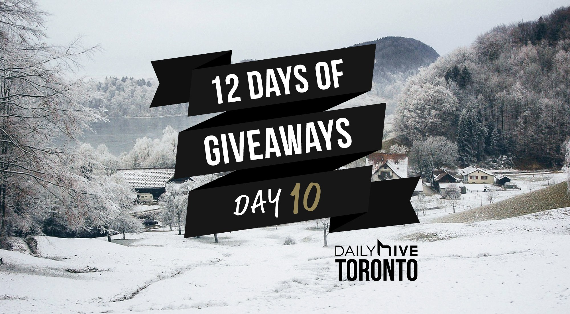 12 days of giveaways toronto 10