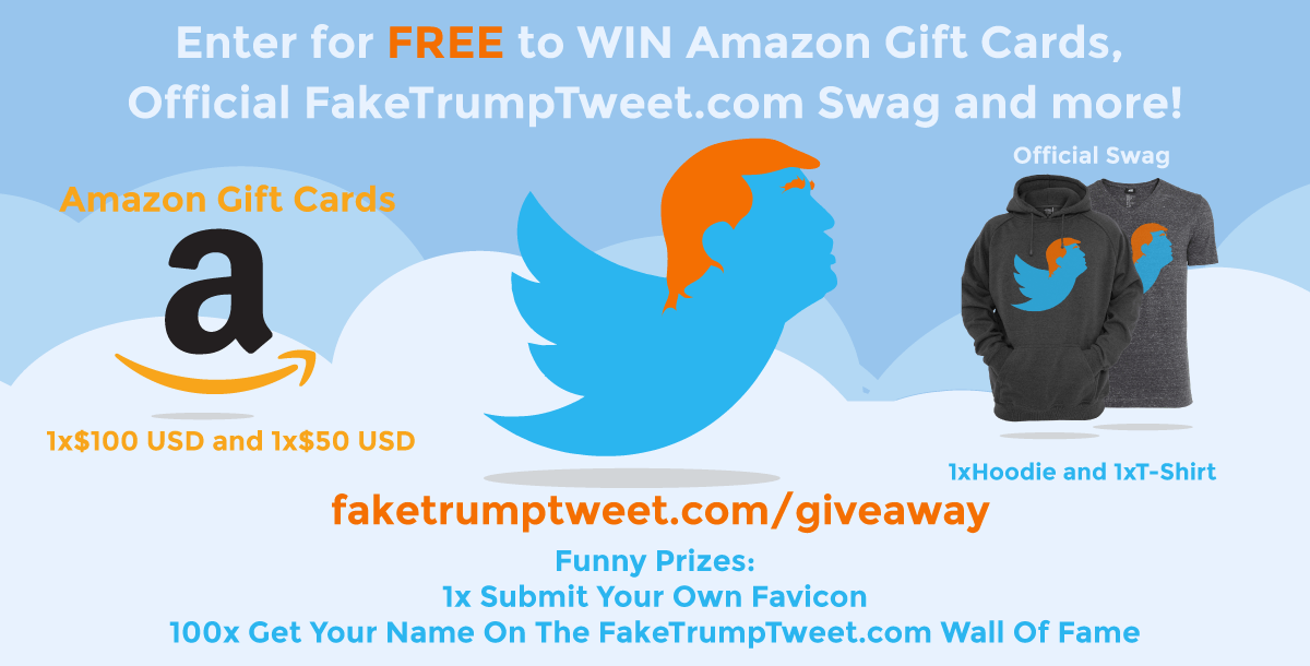 Fake Trump Tweet giveaway details (Fake Trump Tweet)