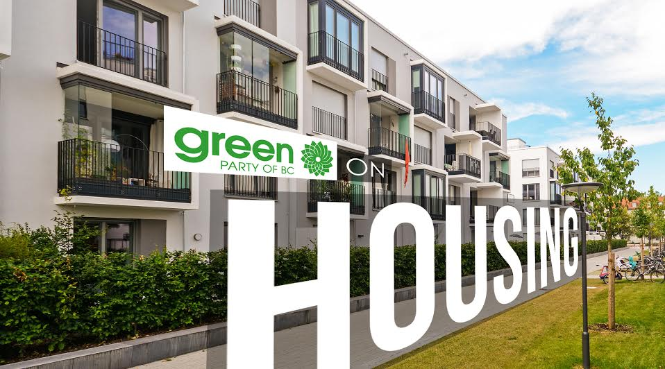 BC Election 2017: BC Greens and housing in detail
