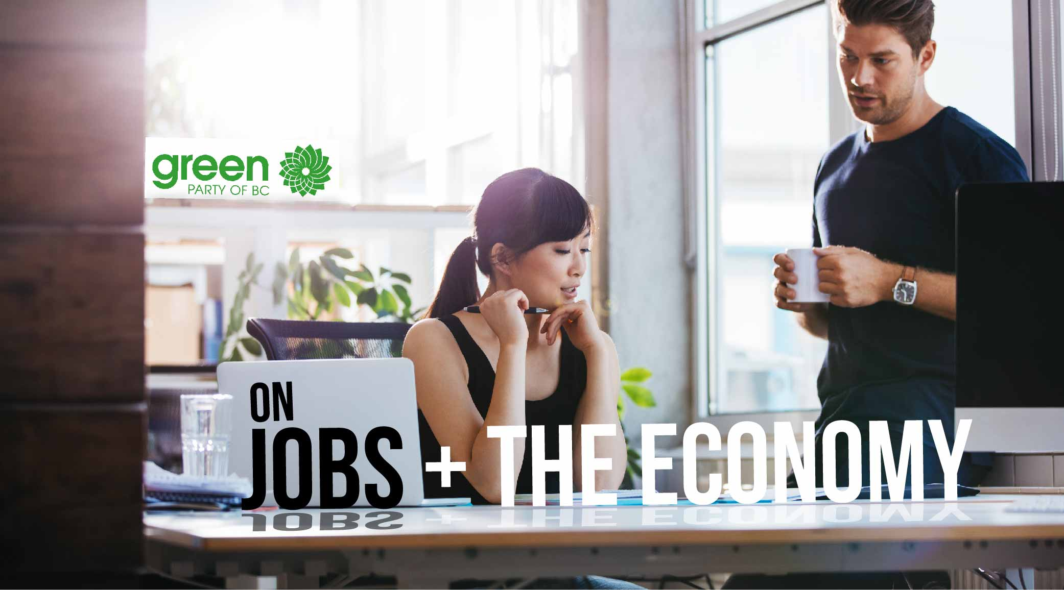 BC Election 2017: BC Greens and jobs and the economy in detail