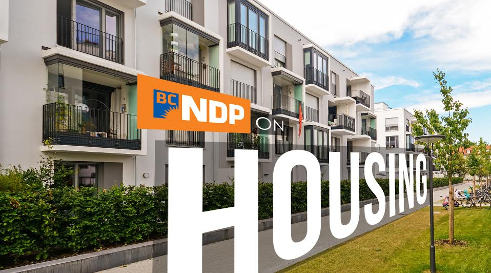 BC Election 2017: BC NDP and housing in detail