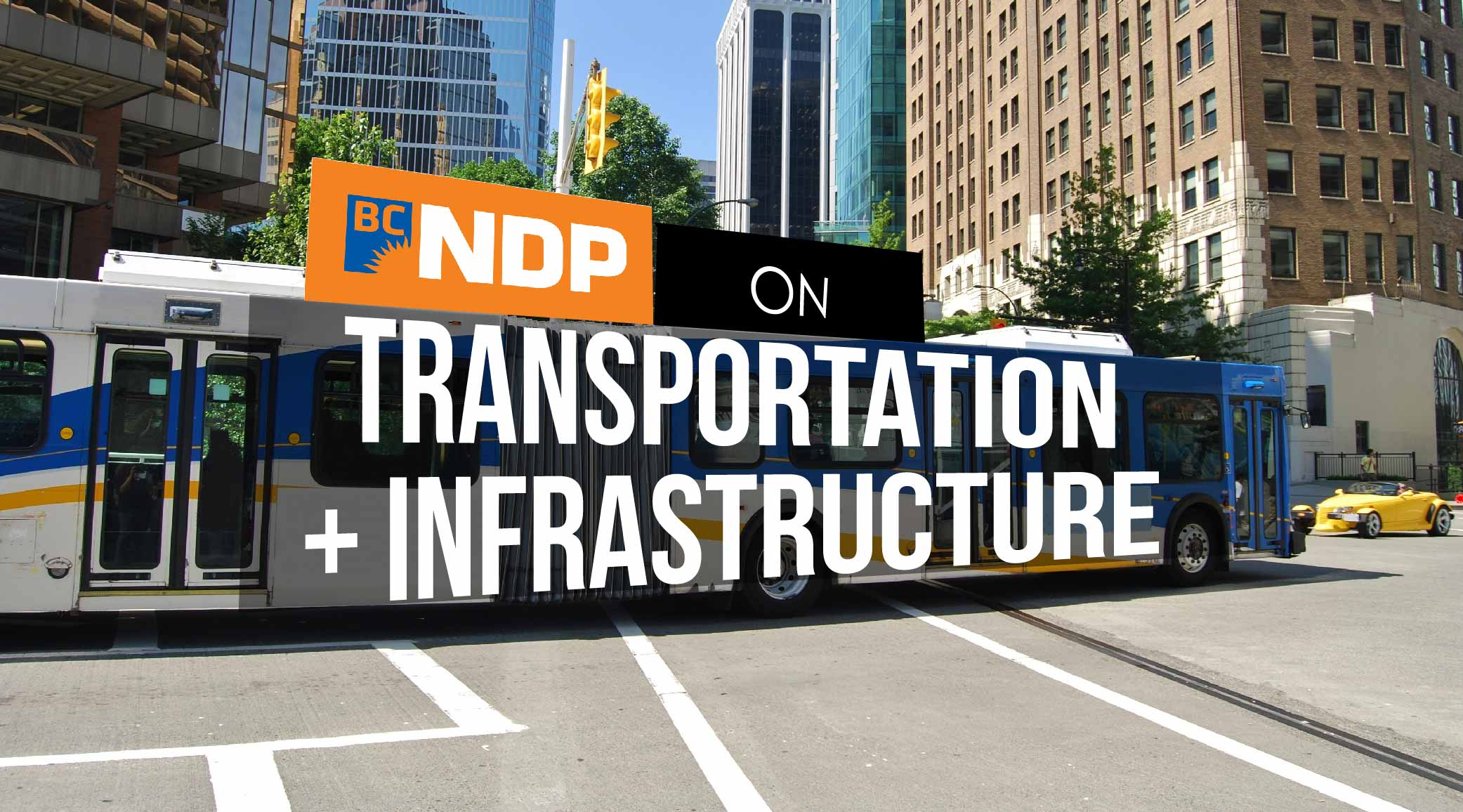 BC Election 2017: BC NDP and transit and infrastructure in detail