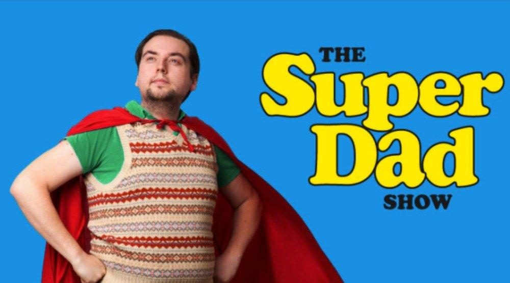 The superdad showvtsl
