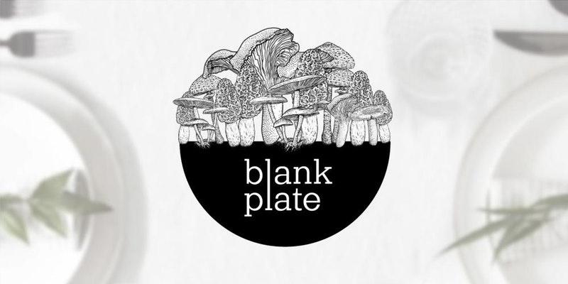 Blank Plate pop-up dinner