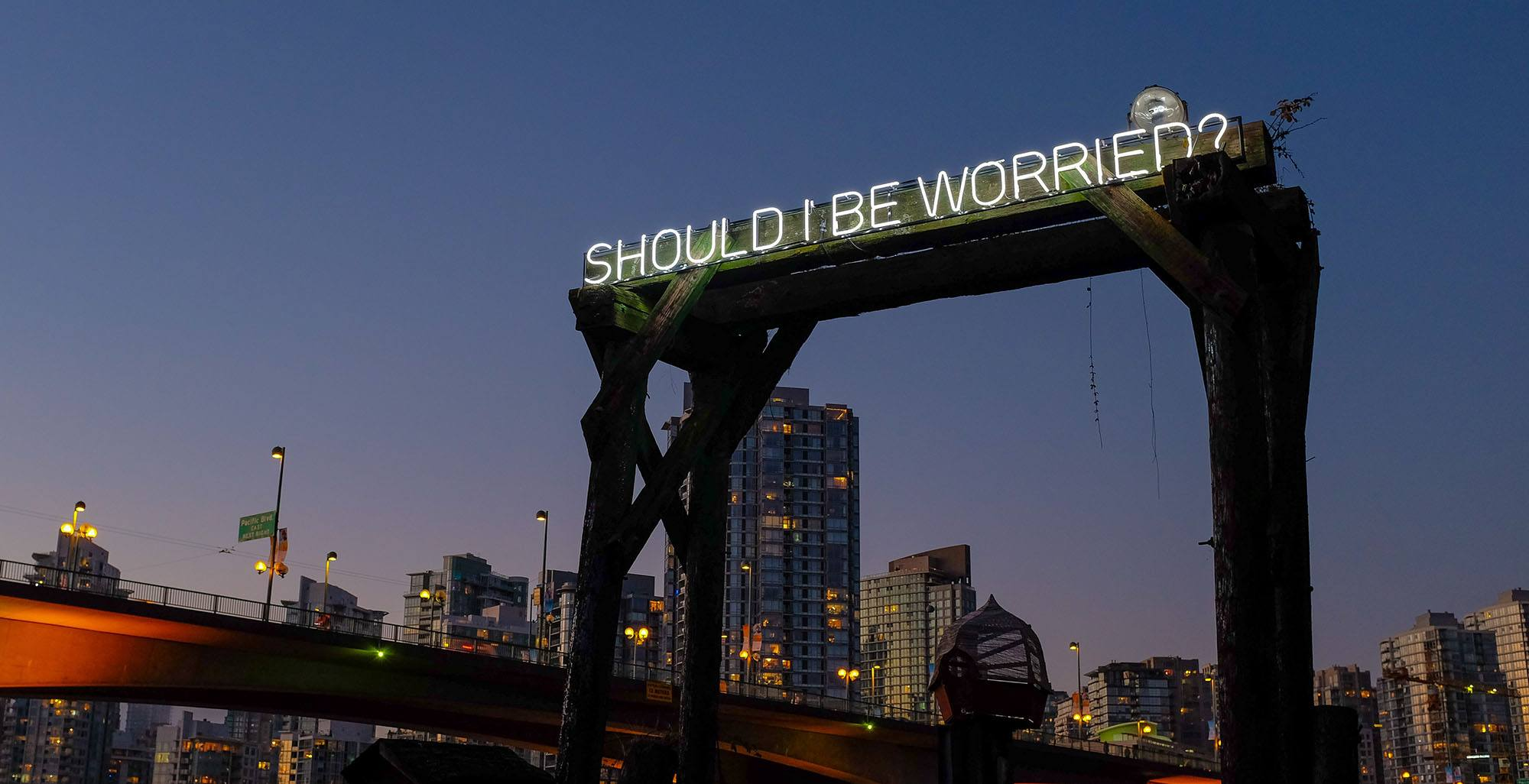 Should i be worried neon sign in false creek vancouver justin langlois