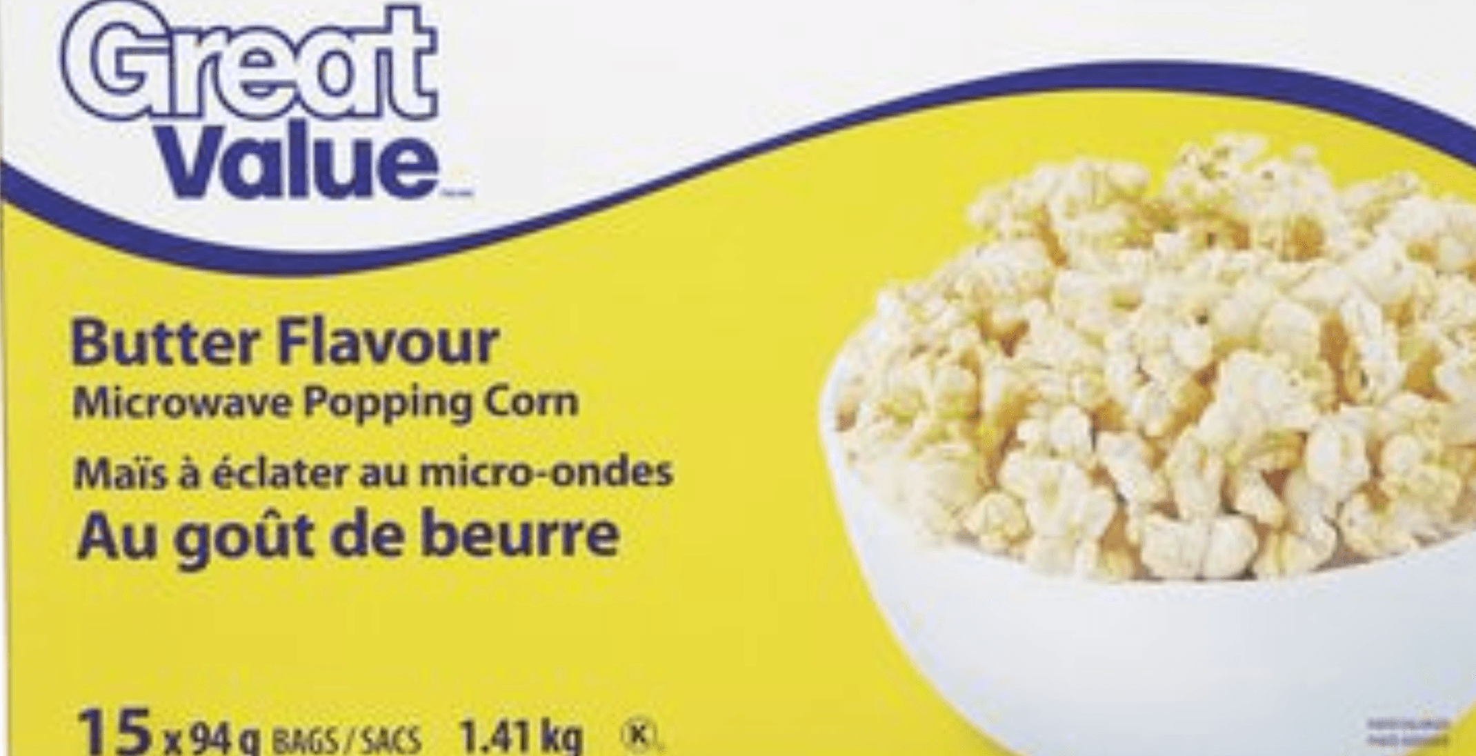 Great Value popcorn recalled across Canada due to presence of insects