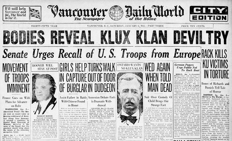 A newspaper headline about Klan terrorism in the States before they came to Vancouver. The Klan's reputation made it impossible for organizers to convince the public in BC that they were a law abiding and non-violent fraternal society. Daily World, 6 January 1923.