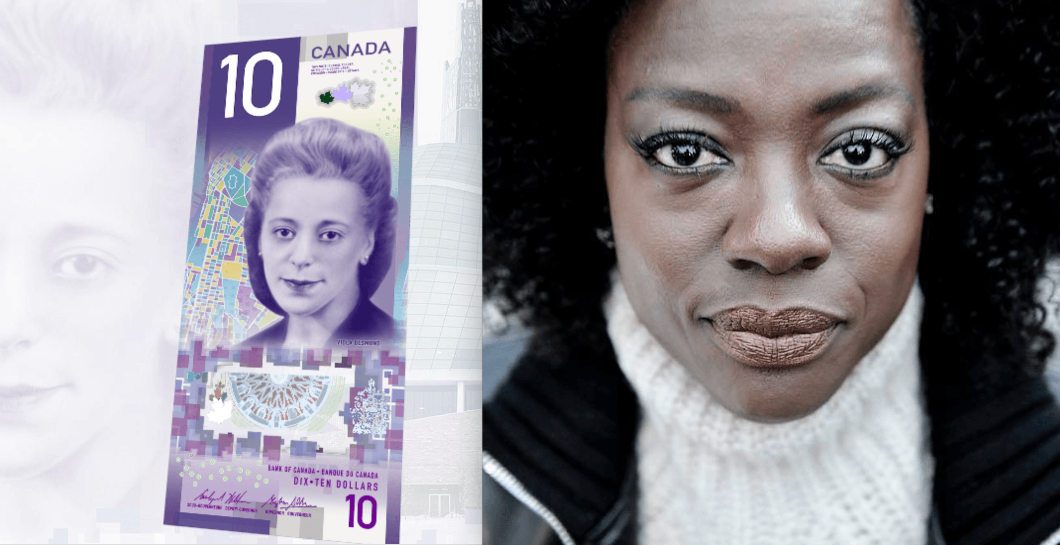 A lot of Canadians thought Hollywood star Viola Davis was on the new $10 bill
