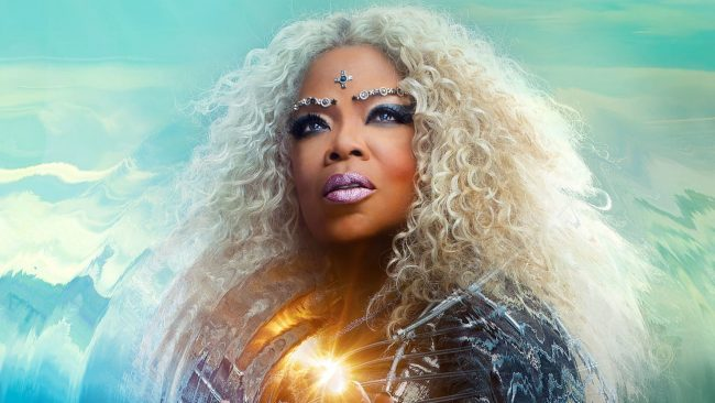 Oprah Winfrey in A Wrinkle in Time. I