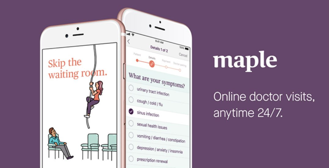 Download This App: Maple offers consultations with Canadian doctors 24 hours a day