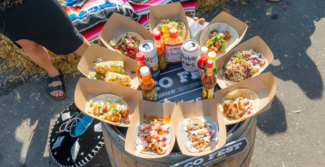 There's a 3-day Taco Fest happening in Toronto this weekend