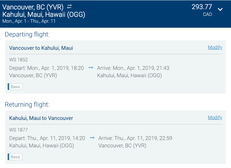 You can fly from Vancouver to Maui, Hawaii for under $300