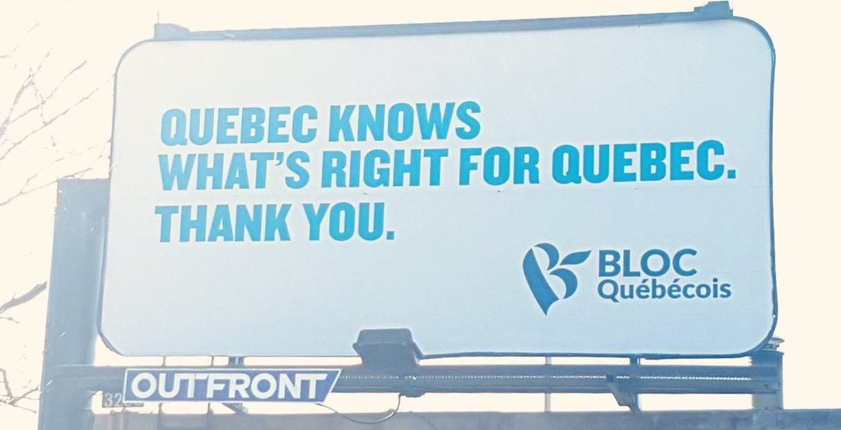 Bloc Québécois tells Ottawa 'what's right for Quebec' on new billboard