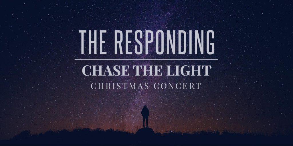 The Responding: Chase The Light Christmas Concert