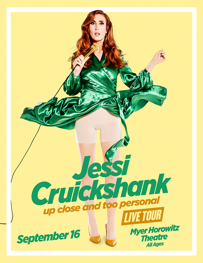 Jessi Cruickshank: Up Close and Too Personal