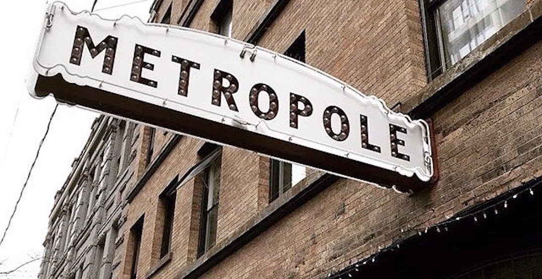 The Metropole Pub in Vancouver has closed its doors