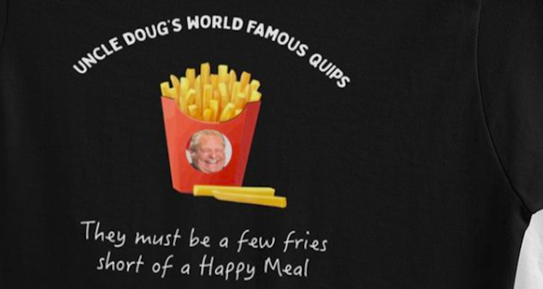 Toronto clothing brand releases T-shirts with Doug Ford's infamous quotes