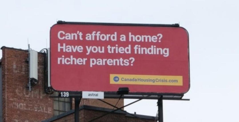 Cheeky Toronto billboard calls out Canada's housing crisis