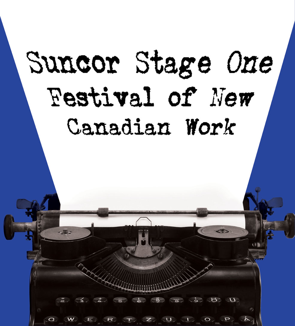 The Suncor Stage One Festival of New Work poster (Lunchbox Theatre)