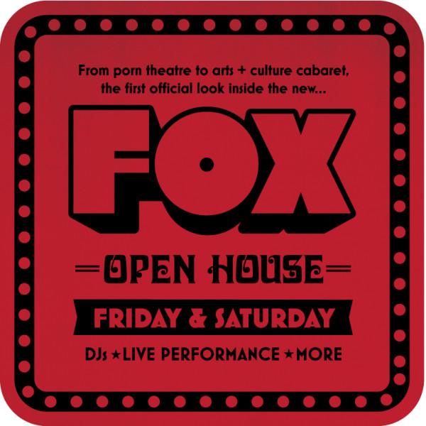 Fox Cabaret Open House