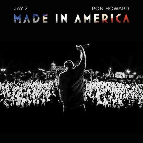 Made in America Ron Howard Jay Z