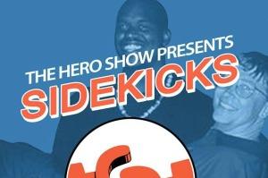 the hero show presents sidekicks