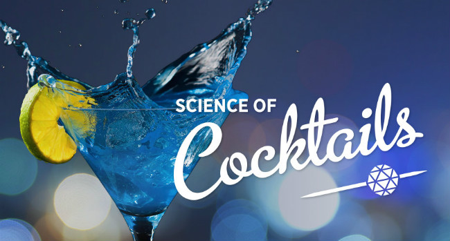 Science World/Science of Cocktails