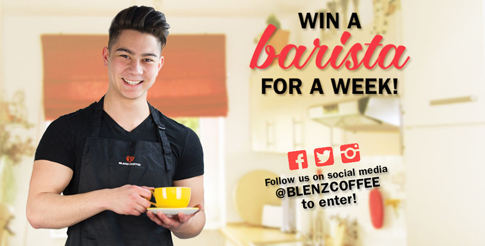Blenz is offering you the chance to win your very own barista...not (Blenz)